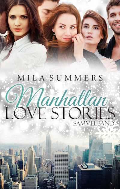 Manhattan Love Stories (Bundle 1-3)