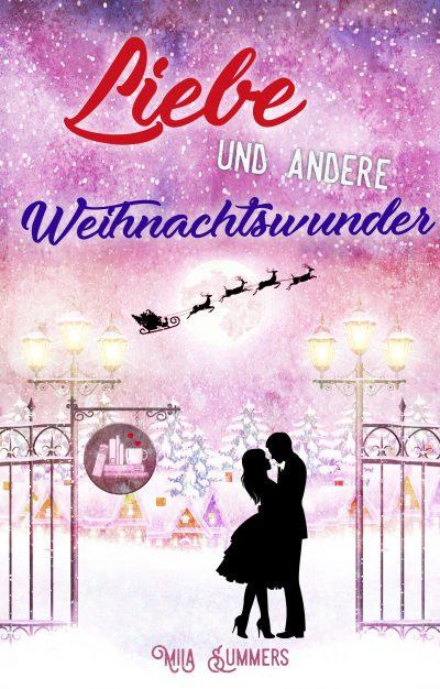Liebe und andere Weihnachtswunder